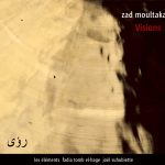 Visions – Zad Moultaka