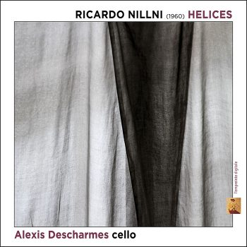 HELICES – Ricardo Nillni (1960) – Alexis Descharmes, cello