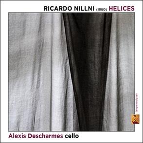 HELICES – Ricardo Nillni (1960) – Alexis Descharmes, cello
