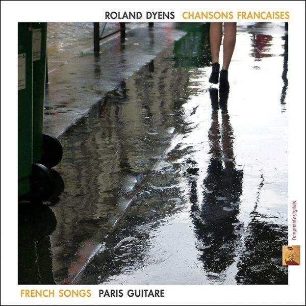 ROLAND DYENS – chansons françaises