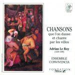 Chansons que l'on danse et chante par les villes Adrian Le Roy