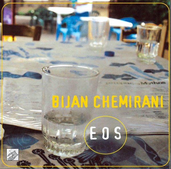 Eos Bijan Chemirani
