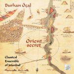 Orient secret Burhan Öçal