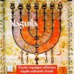 Chants mystiques séfarades Naguila