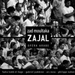 Zajal (Version audio) Zad Moultaka