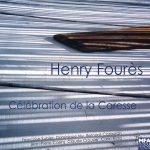 Célébration de la caresse Henry Fourès