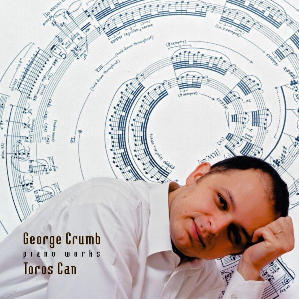 Œuvres pour piano – Intégrale, volume 1 George Crumb
