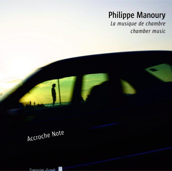 Philippe Manoury : La Musique de chambre